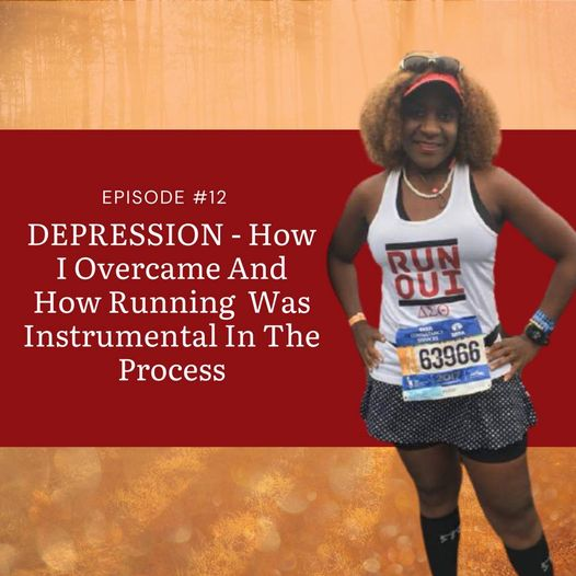 Depression-How I Overcame and How Running  Was Instrumental in The Process