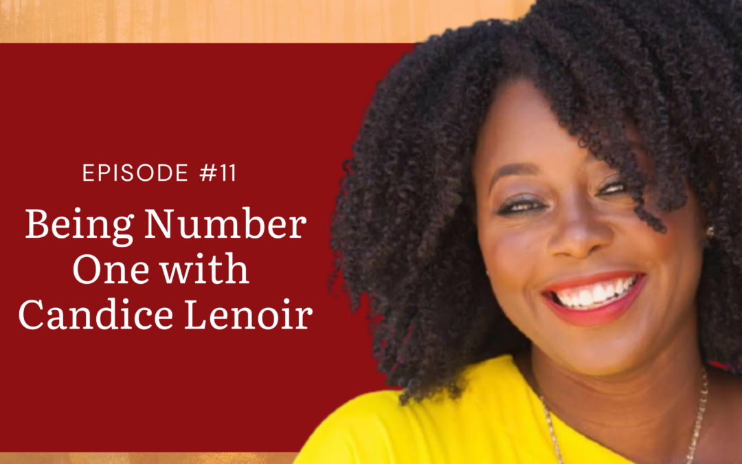 Candice Lenior- Being Number One
