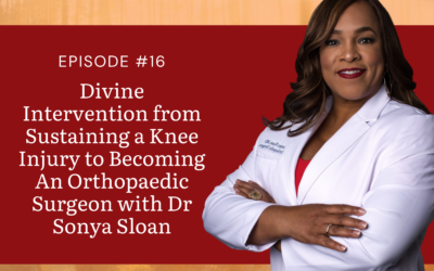 Divine Intervention from Sustaining Running Injury to Becoming an Orthopaedic Surgeon with Dr. Sonya Sloan