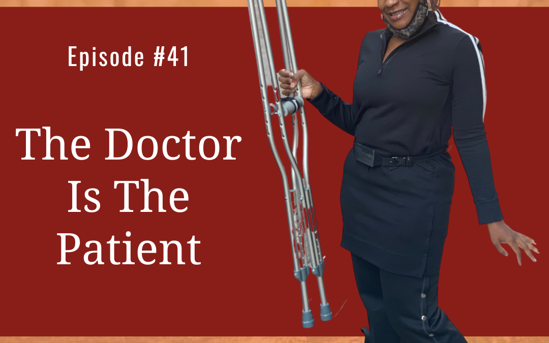 The Doctor Is The Patient